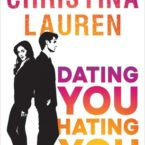 New Release, Review and Giveaway: Dating You/Hating You by Christina Lauren