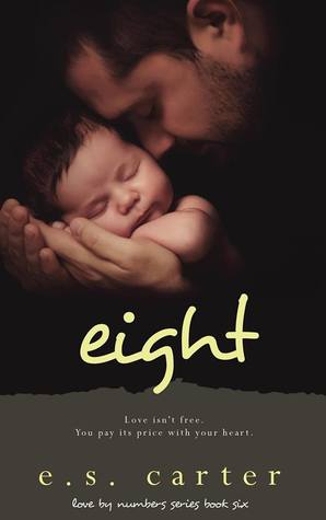 Eight by E.S. Carter