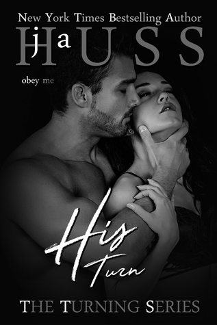 His Turn by J.A. Huss