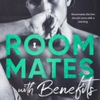 New Release and Review: Roommates with Benefits by Nicole Williams
