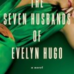 New Release & Review: The Seven Husbands of Evelyn Hugo by Taylor Jenkins Reid