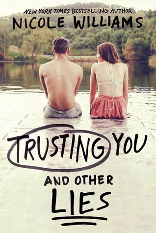 New Release: Trusting You and Other Lies by Nicole Williams is LIVE!!!