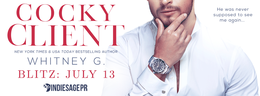 New Release & Giveaway: Cocky Client by Whitney G. is LIVE!!!