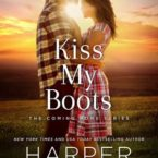 New Release: Kiss My Boots by Harper Sloan