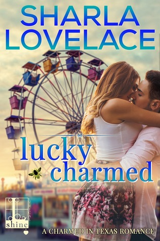 Lucky Charmed by Sharla Lovelace