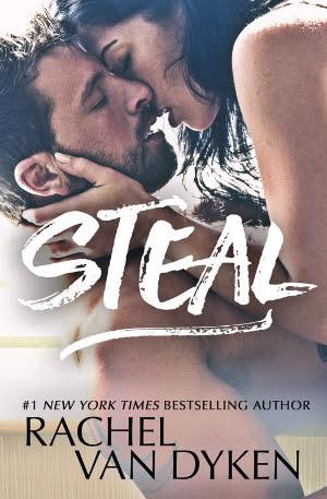 New Release: Steal by Rachel Van Dyken