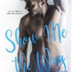Cover Reveal & Giveaway: Show Me the Way by A.L. Jackson
