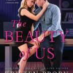 New Release & Review: The Beauty of Us by Kristen Proby