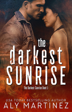 Review: The Darkest Sunrise Duet by Aly Martinez