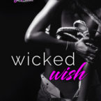 Exclusive Excerpt and Giveaway: Wicked Wish by Sawyer Bennett