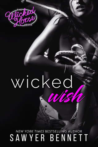 Wicked Wish by Sawyer Bennett