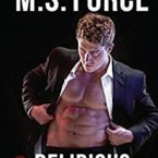 Review: Delirious by M.S. Force