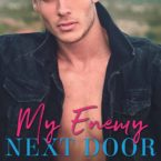 Cover Reveal: My Enemy Next Door by Whitney G. & Nicole London