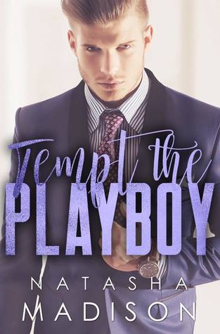 Tempt the Playboy by Natasha Madison