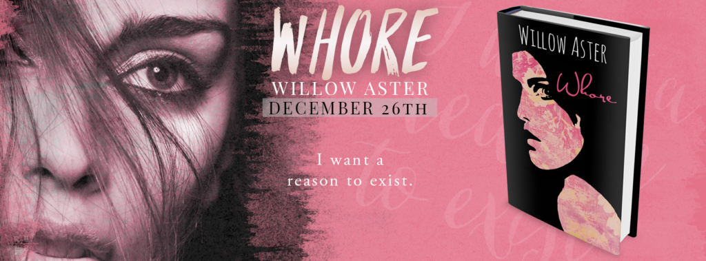 Whore by Willow Aster   ~~ COVER REVEAL ~~