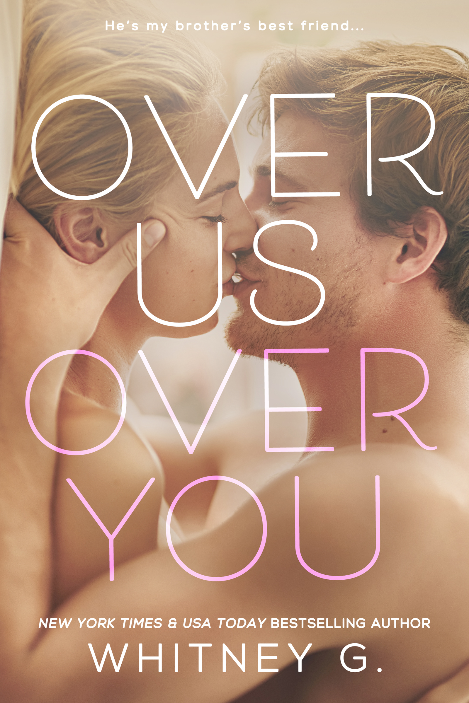 Cover Reveal & Giveaway: Over Us, Over You by Whitney G.