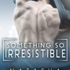 Cover Reveal: Something So Irresistible by Natasha Madison