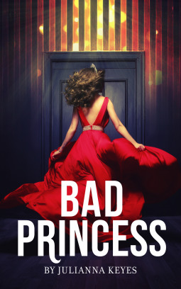 New Release Review & Giveaway: Bad Princess by Julianna Keyes