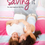 New Release: Saving It by Monica Murphy