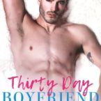 Review: Thirty day Boyfriend by Whitney G.