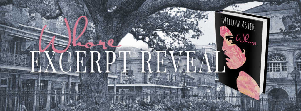 Whore by Willow Aster Excerpt Reveal