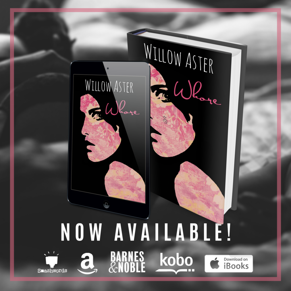 Whore by Willow Aster Tour and Review