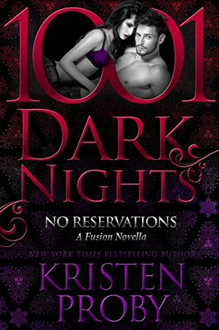No Reservations by Kristen Proby