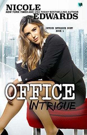 Office Intrigue by Nicole Edwards