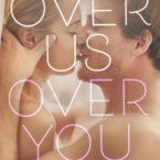 New Release: Over Us, Over You by Whitney G.