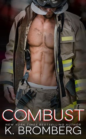 Combust by K. Bromberg