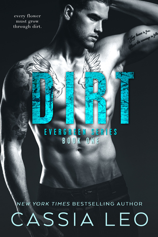 Dirt by Cassia Leo