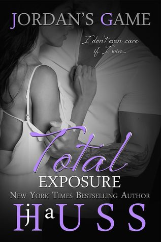 Total Exposure by J.A. Huss