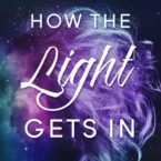 New Release: How the Light Gets in by L.H. Cosway