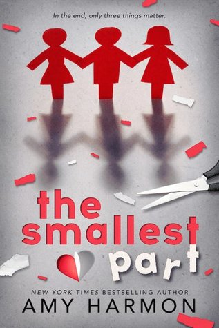 The Smallest Part by Amy Harmon