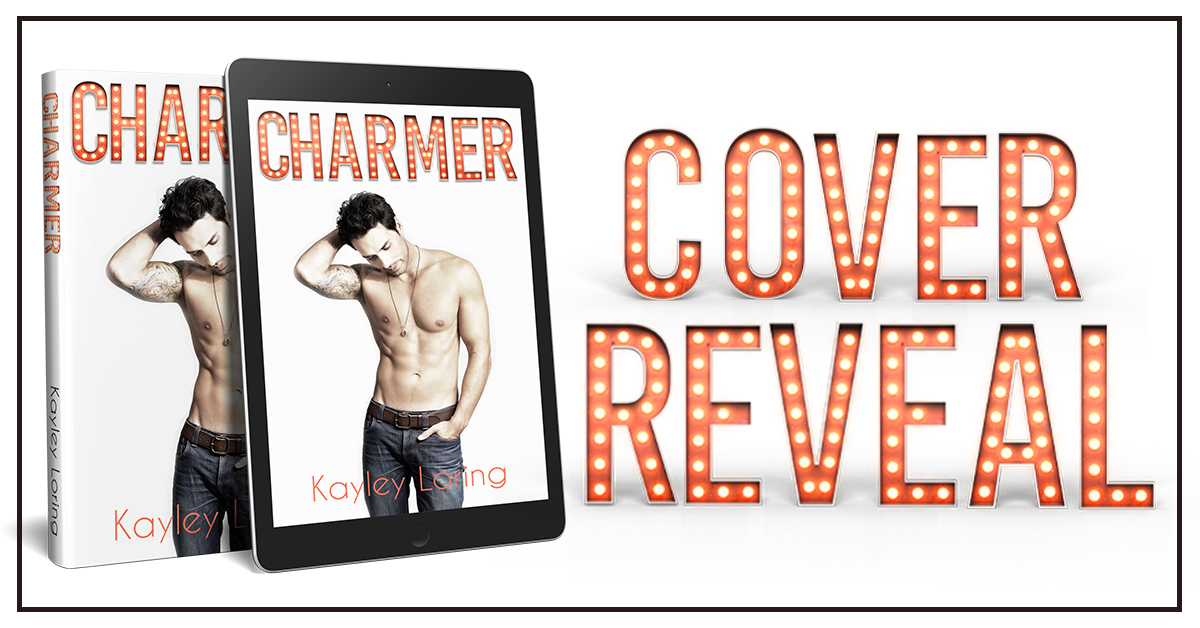 Cover Reveal ~ CHARMER by Kayley Loring